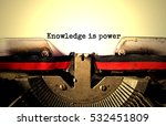 knowledge is power typed words... | Shutterstock . vector #532451809