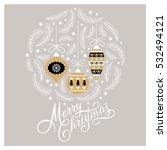 christmas card  christmas... | Shutterstock .eps vector #532494121