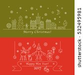 merry christmas and happy new... | Shutterstock . vector #532495981