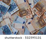 euro  eur  banknotes  currency... | Shutterstock . vector #532595131