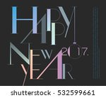 happy new 2017 year typographic ... | Shutterstock .eps vector #532599661