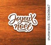 Joyeux Noel Text On Paper Label ...