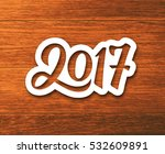 new year 2017 paper label with... | Shutterstock .eps vector #532609891