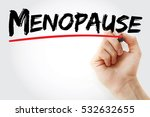 hand writing menopause with... | Shutterstock . vector #532632655