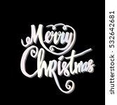 merry christmas vector text... | Shutterstock .eps vector #532642681