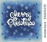 merry christmas vector... | Shutterstock .eps vector #532652155