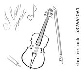 hand drawn outline violin near... | Shutterstock . vector #532662061