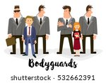 bodyguard  a security guard.... | Shutterstock .eps vector #532662391