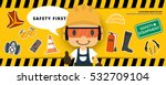 construction worker repairman ... | Shutterstock .eps vector #532709104