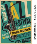 retro poster for the jazz...   Shutterstock .eps vector #532712521