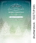 christmas postcard with vintage ... | Shutterstock .eps vector #532719181