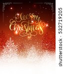 christmas postcard with... | Shutterstock .eps vector #532719205