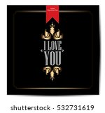 love happy valentines day card | Shutterstock .eps vector #532731619
