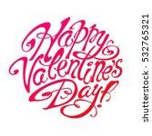 """happy valentine's day ""... | Shutterstock .eps vector #532765321"