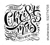 hand sketched merry christmas... | Shutterstock .eps vector #532774735