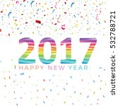 colorful 2017 poster design.... | Shutterstock .eps vector #532788721
