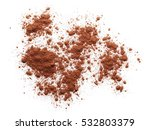 pile cocoa powder isolated on... | Shutterstock . vector #532803379