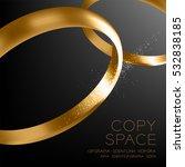 wedding rings champagne gold... | Shutterstock .eps vector #532838185