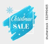 christmas sale sign over... | Shutterstock .eps vector #532990405