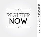 register now letter sign | Shutterstock .eps vector #533000251
