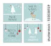 set of 4 cute christmas cards... | Shutterstock .eps vector #533038519