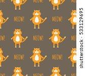 cute cats vector seamless... | Shutterstock .eps vector #533129695