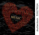 music. word cloud  heart ... | Shutterstock .eps vector #533279014