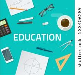education objects on work desk... | Shutterstock .eps vector #533406289