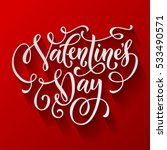 valentine day text calligraphy... | Shutterstock .eps vector #533490571