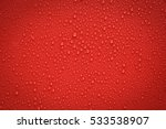 drops of water on red and black ... | Shutterstock . vector #533538907