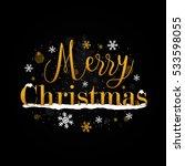 merry christmas gold on black... | Shutterstock .eps vector #533598055