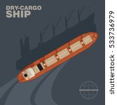 aerial view of dry cargo ship... | Shutterstock .eps vector #533736979