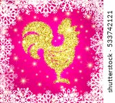 golden glitter crowing rooster... | Shutterstock .eps vector #533742121