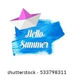 hello summer lettering on blue... | Shutterstock .eps vector #533798311