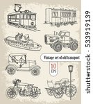 vehicles  vintage set | Shutterstock .eps vector #533919139