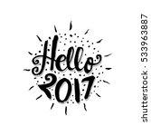 hello 2017 hand written modern... | Shutterstock .eps vector #533963887