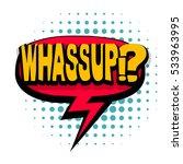 lettering whassup  slang ... | Shutterstock .eps vector #533963995