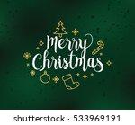merry christmas text design.... | Shutterstock .eps vector #533969191