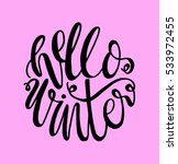 hello winter. hand lettered... | Shutterstock .eps vector #533972455