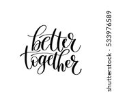 Better Together Vector Text...