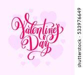 valentine's day handwritten...   Shutterstock .eps vector #533976649