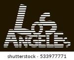los angeles. slogan fashion... | Shutterstock .eps vector #533977771