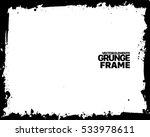 grunge frame texture. stock... | Shutterstock .eps vector #533978611