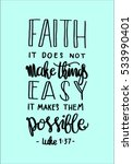 faith does not make things easy ... | Shutterstock .eps vector #533990401