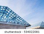 structure of steel roof frame... | Shutterstock . vector #534022081