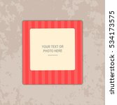 photo frame on vintage... | Shutterstock .eps vector #534173575