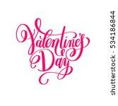 valentine's day handwritten... | Shutterstock . vector #534186844
