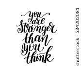 you are stronger than you think ... | Shutterstock . vector #534202081