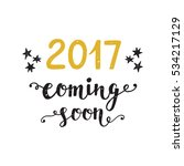 new year card. 2017 year coming ... | Shutterstock . vector #534217129