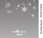 falling snow on a transparent... | Shutterstock .eps vector #534272605